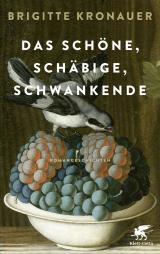 Cover-Bild Das Schöne, Schäbige, Schwankende