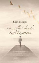 Cover-Bild Das stille Leben des Karl Rosenbaum