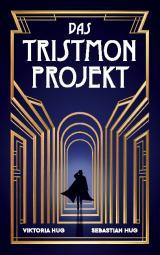 Cover-Bild Das Tristmon-Projekt