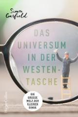 Cover-Bild Das Universum in der Westentasche - Die große Welt der kleinen Dinge
