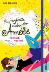 Cover-Bild Das verdrehte Leben der Amélie, 2, Heimlich verliebt