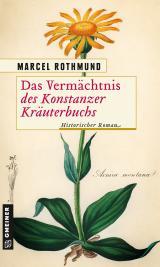 Cover-Bild Das Vermächtnis des Konstanzer Kräuterbuchs