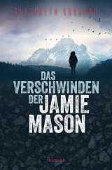 Cover-Bild Das Verschwinden der Jamie Mason
