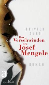 Cover-Bild Das Verschwinden des Josef Mengele