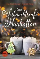Cover-Bild Das Weihnachtscafé in Manhattan
