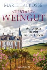 Cover-Bild Das Weingut. Aufbruch in ein neues Leben