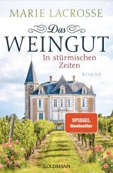 Cover-Bild Das Weingut. In stürmischen Zeiten