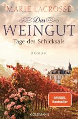 Cover-Bild Das Weingut. Tage des Schicksals