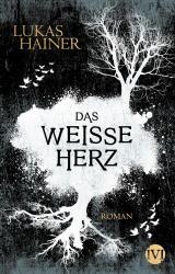Cover-Bild Das weiße Herz