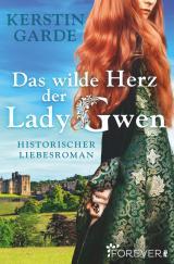 Cover-Bild Das wilde Herz der Lady Gwen