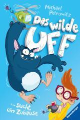 Cover-Bild Das wilde Uff, Band 1: Das wilde Uff sucht ein Zuhause