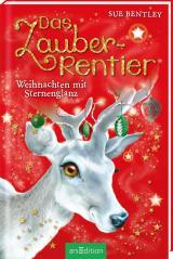 Cover-Bild Das Zauber-Rentier - Weihnachten mit Sternenglanz