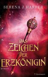 Cover-Bild Das Zeichen der Erzkönigin