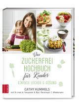Cover-Bild Das Zuckerfrei-Kochbuch für Kinder
