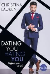 Cover-Bild Dating you, hating you - Hoffnungslos verliebt