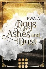 Cover-Bild Days of Ashes and Dust