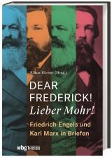 Cover-Bild Dear Frederick! Lieber Mohr!