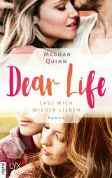 Cover-Bild Dear Life - Lass mich wieder lieben