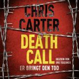 Cover-Bild Death Call – Er bringt den Tod (Ein Hunter-und-Garcia-Thriller 8)