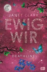 Cover-Bild Deathline - Ewig wir