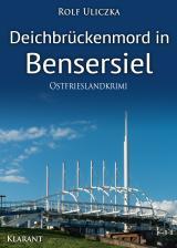 Cover-Bild Deichbrückenmord in Bensersiel. Ostfrieslandkrimi
