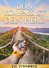 Cover-Bild Dein Kompass ist dein Herz