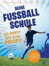 Cover-Bild Deine Fußballschule - So wirst du zum Profi