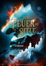 Cover-Bild Dem Feuer die Seele