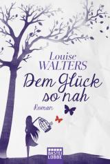 Cover-Bild Dem Glück so nah