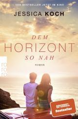 Cover-Bild Dem Horizont so nah
