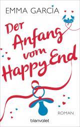 Cover-Bild Der Anfang vom Happy End