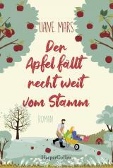 Cover-Bild Der Apfel fällt recht weit vom Stamm