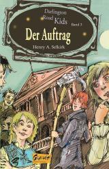 Cover-Bild Der Auftrag (Darlington Road Kids, Band 3)