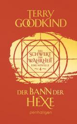 Cover-Bild Der Bann der Hexe - Das Schwert der Wahrheit