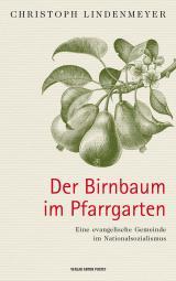 Cover-Bild Der Birnbaum im Pfarrgarten