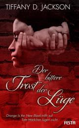 Cover-Bild Der bittere Trost der Lüge