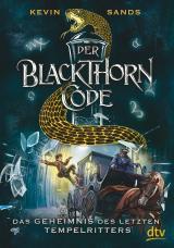 Cover-Bild Der Blackthorn-Code - Das Geheimnis des letzten Tempelritters