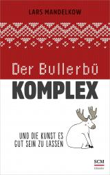 Cover-Bild Der Bullerbü-Komplex