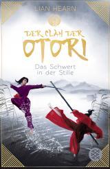 Cover-Bild Der Clan der Otori. Das Schwert in der Stille