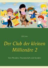 Cover-Bild Der Club der kleinen Millionäre 2