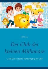 Cover-Bild Der Club der kleinen Millionäre