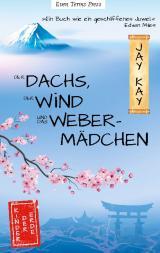 Cover-Bild Der Dachs, der Wind und das Webermädchen