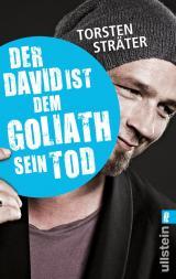 Cover-Bild Der David ist dem Goliath sein Tod - Taschenbuchausgabe