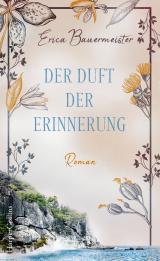 Cover-Bild Der Duft der Erinnerung