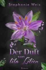 Cover-Bild Der Duft von lila Lilien