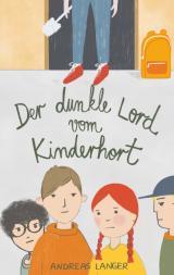 Cover-Bild Der dunkle Lord vom Kinderhort