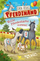 Cover-Bild Der Esel Pferdinand - Volle Pferdestärke voraus! - Band 3