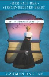 Cover-Bild Der Fall der verschwundenen Braut