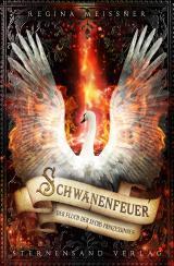 Cover-Bild Der Fluch der sechs Prinzessinnen (Band 1): Schwanenfeuer