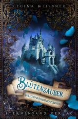 Cover-Bild Der Fluch der sechs Prinzessinnen (Band 2): Blütenzauber